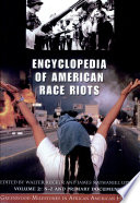 Encyclopedia Of American Race Riots Book PDF
