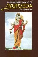 Fundamental Maxims of Ayurveda