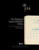 The Making of Samuel Beckett's 'Molloy'