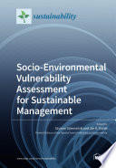 Socio Environmental Vulnerability Assessment for Sustainable Management Book
