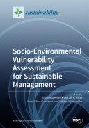 Socio Environmental Vulnerability Assessment for Sustainable Management