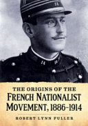 Pdf The Origins of the French Nationalist Movement, 1886-1914 Telecharger