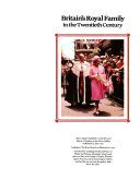 Britain s Royal Family in the Twentieth Century