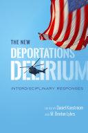 The New Deportations Delirium: Interdisciplinary Responses - Seite 251