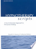 Hypnotherapy Scripts: A Neo-Ericksonian Approach to
