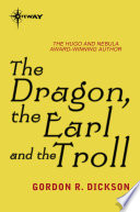 The Dragon, the Earl, and the Troll  : The Dragon Cycle