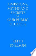 Omissions  Myths and Secrets of Our Public Schools Book