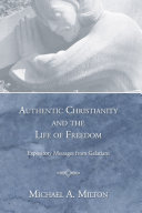 Authentic Christianity and the Life of Freedom