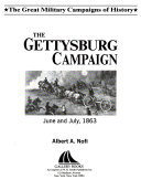 The Gettysburg Campaign  June and July  1863