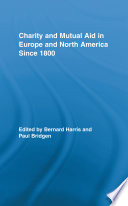 Charity And Mutual Aid In Europe And North America Since 1800