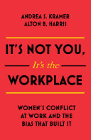 It's Not You It's the Workplace [Pdf/ePub] eBook
