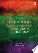 Routledge Encyclopedia of Translation Technology