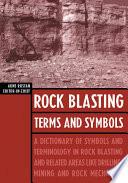 Rock Blasting Terms and Symbols