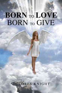 Born To Love Born To Give Book