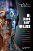 The Coming Robot Revolution