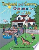 Caleb and Sami Celebrate the 4th of July Book