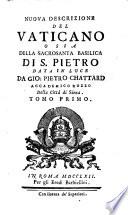 Nuova descrizione del Vaticano o sia della sacrosanta basilica di San Pietro