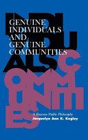 Genuine Individuals and Genuine Communities