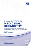 Medicinal Chemistry Approaches to Malaria and Other Tropical Diseases