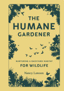 The Humane Gardener