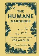The Humane Gardener Book