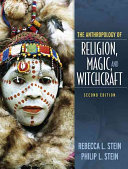 The Anthropology of Religion  Magic  and Witchcraft Book