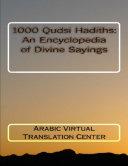 1000 Qudsi Hadiths: An Encyclopedia of Divine Sayings