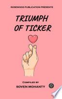 Triumph of Ticker Book