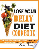 Lose Your Belly Diet Cookbook