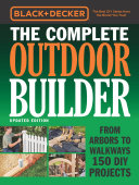 Black   Decker The Complete Outdoor Builder   Updated Edition