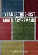 Year of the Ghost & Mortuary Remains