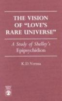 The Vision of  love s Rare Universe