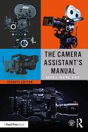 The Camera Assistant's Manual Pdf/ePub eBook