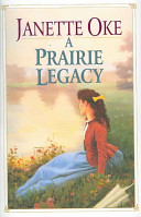 A Prairie Legacy