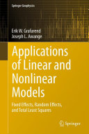 Applications of Linear and Nonlinear Models