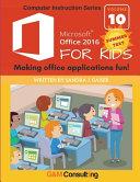 Microsoft Office 2016 for Kids   Summer