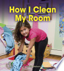 How I Clean My Room