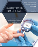 Smart Biosensors in Medical Care