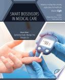 Smart Biosensors in Medical Care Book