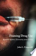 Framing Drug Use