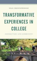 Transformative Experiences in College