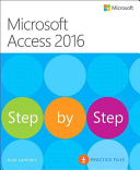 Microsoft Access 2016 Step by Step