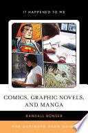"""""""Comics, Graphic Novels, and Manga: The Ultimate Teen Guide"""" by Randall Bonser"""