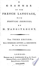 A grammar of the French language with practical exercises