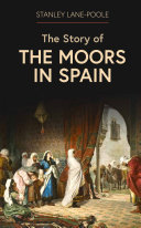 Pdf The Story of the Moors in Spain