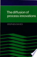 The Diffusion of Process Innovations