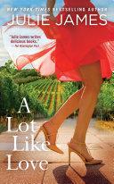 A Lot Like Love Book