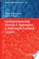 Intelligent Numerical Methods II: Applications to Multivariate Fractional Calculus