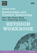 BTEC First in I and CT Revision Workbook
