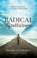 Radical Mindfulness
